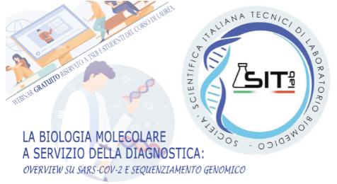 """Webinar """"La Biologia Molecolare a servizio della diagnostica: overview su Sars-Cov-2 e sequenziamento genomico"""""""